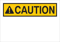 Brady B-302 Polyester White Preprinted Header - 10 in Width x 7 in Height - Laminated - TEXT: CAUTION - 88052