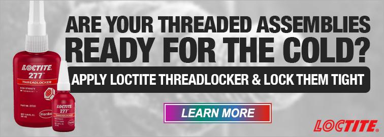 Loctite Threadlockers - Lock Them Tight