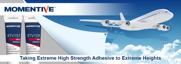 Momentive RTV157 & RTV159 Extreme High Strength Adhesives, Click for Details