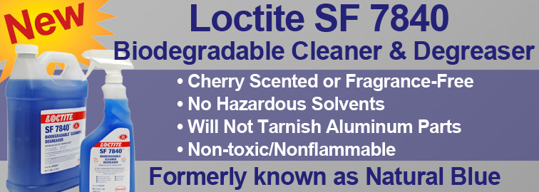 Loctite SF 7840 Biodegradable Cleaner and Degreaser, Click for Details