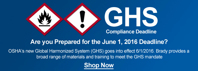 Brady GHS Compliance Deadline, Click for Details