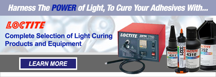 Loctite Light Curing Products and Equipment, Click for Details