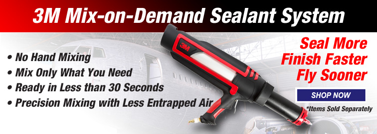 3M Mix-on-Demand Sealant System - Seal More, Finish Faster, Fly Sooner, Click for Details