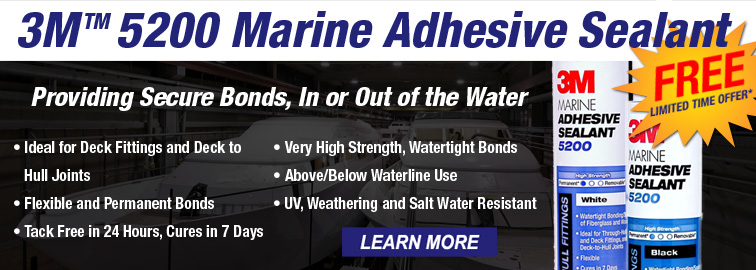 3M 5200 Marine Adhesive Sealant Limited Time Offer, Click for Details