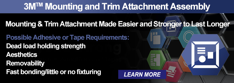 3M Mounting and Trim Assembly Solutions, Click for Details