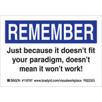 Brady 110747 Black / Blue on White Polyester Motivational Label - Indoor / Outdoor - 5 in Width - 3 1/2 in Height - B-302