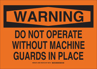 Brady B-555 Aluminum Rectangle Orange Equipment Safety Sign - 14 in Width x 10 in Height - 23912