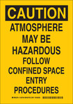 Brady B-555 Aluminum Rectangle Yellow Confined Space Sign - 7 in Width x 10 in Height - 126702