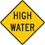 Brady B-959 Aluminum Square Yellow High Water Sign - 30 in Width x 30 in Height - 113294