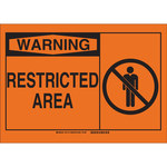 Brady B-401 High Impact Polystyrene Rectangle Orange Restricted Area Sign - 10 in Width x 7 in Height - 21716