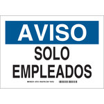 Brady B-302 Polyester Rectangle White Restricted Area Sign - 10 in Width x 7 in Height - Language Spanish - 37613