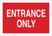 Brady B-302 Polyester Rectangle Red Entrance Sign - 10 in Width x 7 in Height - Laminated - 84668