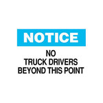 Brady B-401 High Impact Polystyrene Rectangle White Truck Driver Instruction Sign - 14 in Width x 10 in Height - 25830