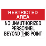Brady B-120 Fiberglass Reinforced Polyester Rectangle White Restricted Area Sign - 20 in Width x 14 in Height - 71229
