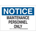 Brady B-555 Aluminum White Maintenance Sign - 10 in Width x 7 in Height - 124827