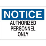 Brady B-120 Fiberglass Reinforced Polyester Rectangle White Restricted Area Sign - 14 in Width x 10 in Height - 70602