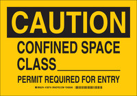 Brady B-555 Aluminum Rectangle Yellow Confined Space Sign - 10 in Width x 7 in Height - 126714