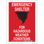 Brady B-555 Aluminum Rectangle Red Emergency Shelter Sign - 7 in Width x 10 in Height - 127158