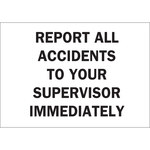 Brady B-401 Polystyrene Rectangle White Accident Notice Sign - 10 in Width x 7 in Height - 22684