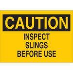 Brady B-555 Aluminum Rectangle Yellow Inspect Sling Sign - 10 in Width x 7 in Height - 42424