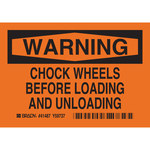 Brady Wheel Chock Sign - 41487