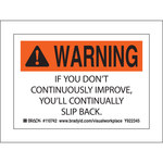 Brady 110742 Black / Orange on White Polyester Motivational Label - Indoor / Outdoor - 5 in Width - 3 1/2 in Height - B-302