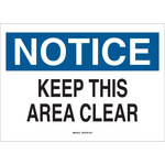 Brady B-120 Fiberglass Reinforced Polyester Rectangle White Keep Clear Sign - 14 in Width x 10 in Height - 70410