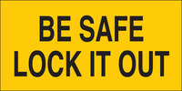 Brady B-946 Vinyl Rectangle Yellow Lockout Sign - 4 1/2 in Width x 2 1/4 in Height - Self-Adhesive - 60174