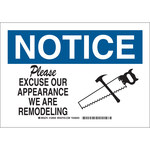Brady B-555 Aluminum Rectangle White Remodeling Notice Sign - 10 in Width x 7 in Height - 126930