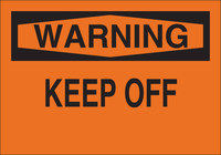 Brady B-302 Polyester Rectangle Orange Safety Sign - 10 in Width x 7 in Height - Laminated - 84199