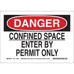 Brady B-586 Paper Rectangle White Confined Space Sign - 10 in Width x 7 in Height - 115938