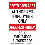 Brady B-555 Aluminum Rectangle White Restricted Area Sign - 7 in Width x 10 in Height - Language English / Spanish - 124001