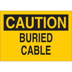 Brady B-555 Aluminum Rectangle Yellow Buried Cable or Line Sign - 10 in Width x 7 in Height - 43083