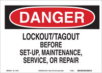 Brady B-586 Paper Rectangle White Lockout / Tagout Sign - 10 in Width x 7 in Height - 115971