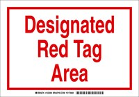 Brady B-302 Polyester Rectangle White Designated Tag Area Sign - 7 in Width x 10 in Height - Laminated - 122269