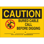 Brady B-555 Aluminum Rectangle Yellow Buried Cable or Line Sign - 10 in Width x 7 in Height - 126936