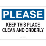 Brady B-401 Polystyrene Rectangle White Keep Clean Sign - 10 in Width x 7 in Height - 22817