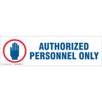Brady 60262 Blue / Red on White Polyester Restricted Access Label - Indoor / Outdoor - 24 in Width - 7 in Height - Sheet - B-302