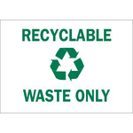 Brady B-302 Polyester Rectangle White Recycle Sign - 10 in Width x 7 in Height - Laminated - 86015