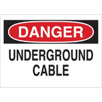 Brady B-555 Aluminum Rectangle White Buried Cable or Line Sign - 10 in Width x 7 in Height - 43139
