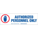 Brady 60285 Blue / Red on White Polyester Restricted Access Label - Indoor / Outdoor - 12 in Width - 3 1/2 in Height - Sheet - B-302