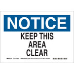 Brady B-558 Recycled Film White Keep Clear Sign - 10 in Width x 7 in Height - 118242