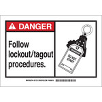 Brady B-555 Aluminum Rectangle White Lockout / Tagout Sign - 10 in Width x 7 in Height - 46647