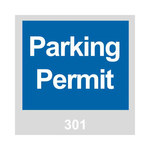 Brady 96232 Blue / White on Gray Square Vinyl Parking Permit Label - 3 in Width - 3 in Height - Print Number(s) = 301 to 400