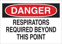 Brady B-302 Polyester Rectangle White Respirator Sign - 10 in Width x 7 in Height - Laminated - 88619