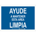 Brady B-302 Polyester Rectangle Blue Keep Clean Sign - 10 in Width x 7 in Height - Language Spanish - 37703