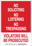 Brady B-555 Aluminum Rectangle White Loitering, Soliciting, & Trespassing Sign - 7 in Width x 10 in Height - 123483