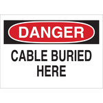 Brady B-555 Aluminum Rectangle White Buried Cable or Line Sign - 10 in Width x 7 in Height - 43107