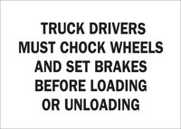 Brady B-401 High Impact Polystyrene Rectangle White Truck Driver Instruction Sign - 14 in Width x 10 in Height - 25871