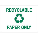 Brady B-302 Polyester Rectangle White Recycle Sign - 10 in Width x 7 in Height - Laminated - 86009
